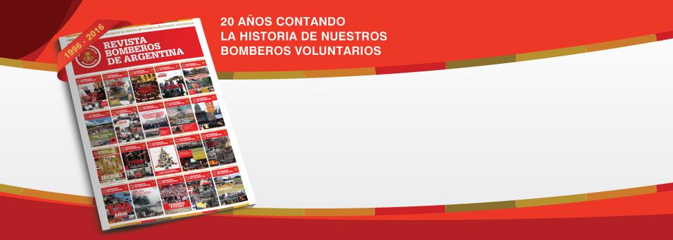 Revista Bomberos de Argentina: 20 años comunicando esta pasión
